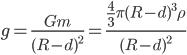 g=\frac{Gm}{(R-d)^{2}}=\frac{\frac{4}{3}\pi (R-d)^{3}\rho }{(R-d)^{2}}