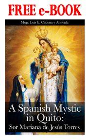 Free e-Book A Spanish Mystic in Quito, Sr. Mariana de Jesus Torres